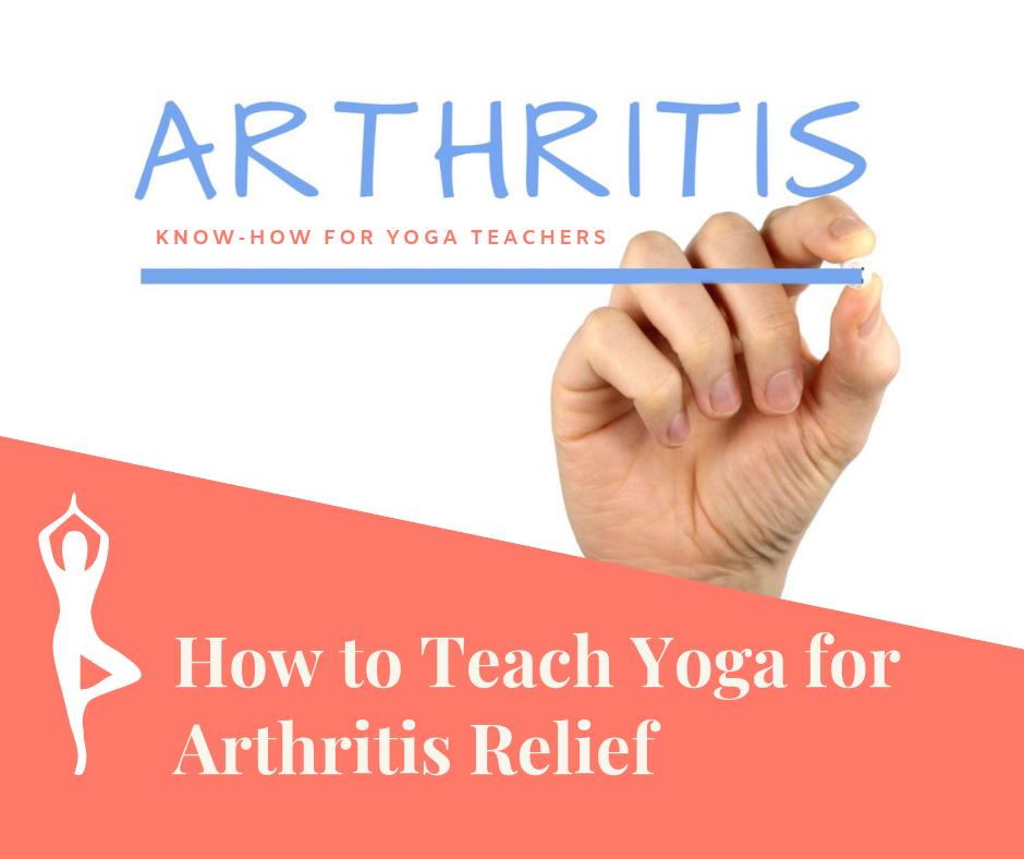Wie man Yoga zur Linderung von Arthritis lehrt