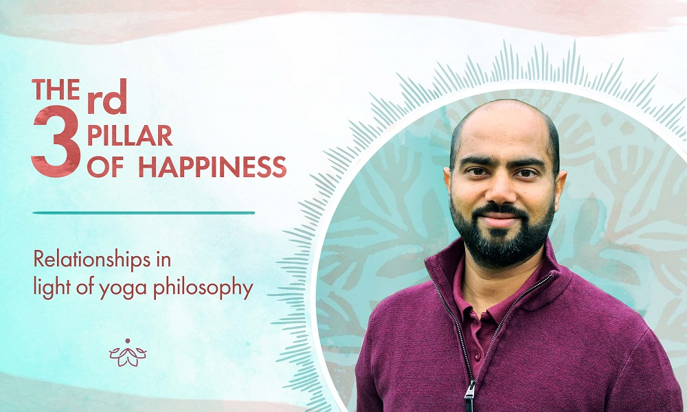 Happy Relationships in Light of Yoga Philosophy