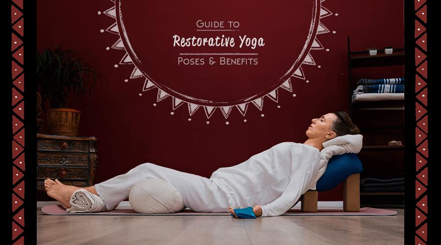 How to Guide Restorative Yoga